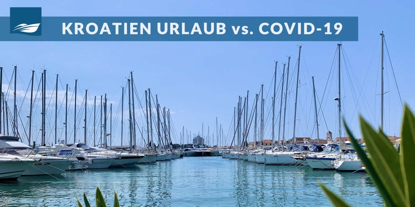 Kroatien Urlaub vs COVID-19